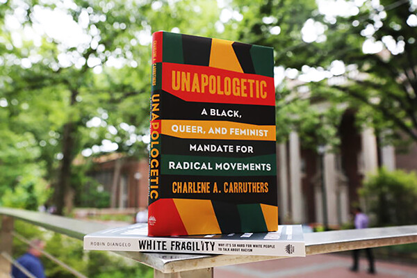 Book cover of Unapologetic: A black, queer, and feminist mandate for radical movements, by Charlene A. Carruthers