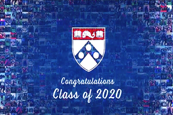 screen shot mosaic of Penn images overlaid with the Penn shield and the words Congratulations Class of 2020